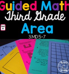 3rd Grade Guided Math -Unit 14 Area - Thrifty in Third Grade [ 1152 x 1152 Pixel ]