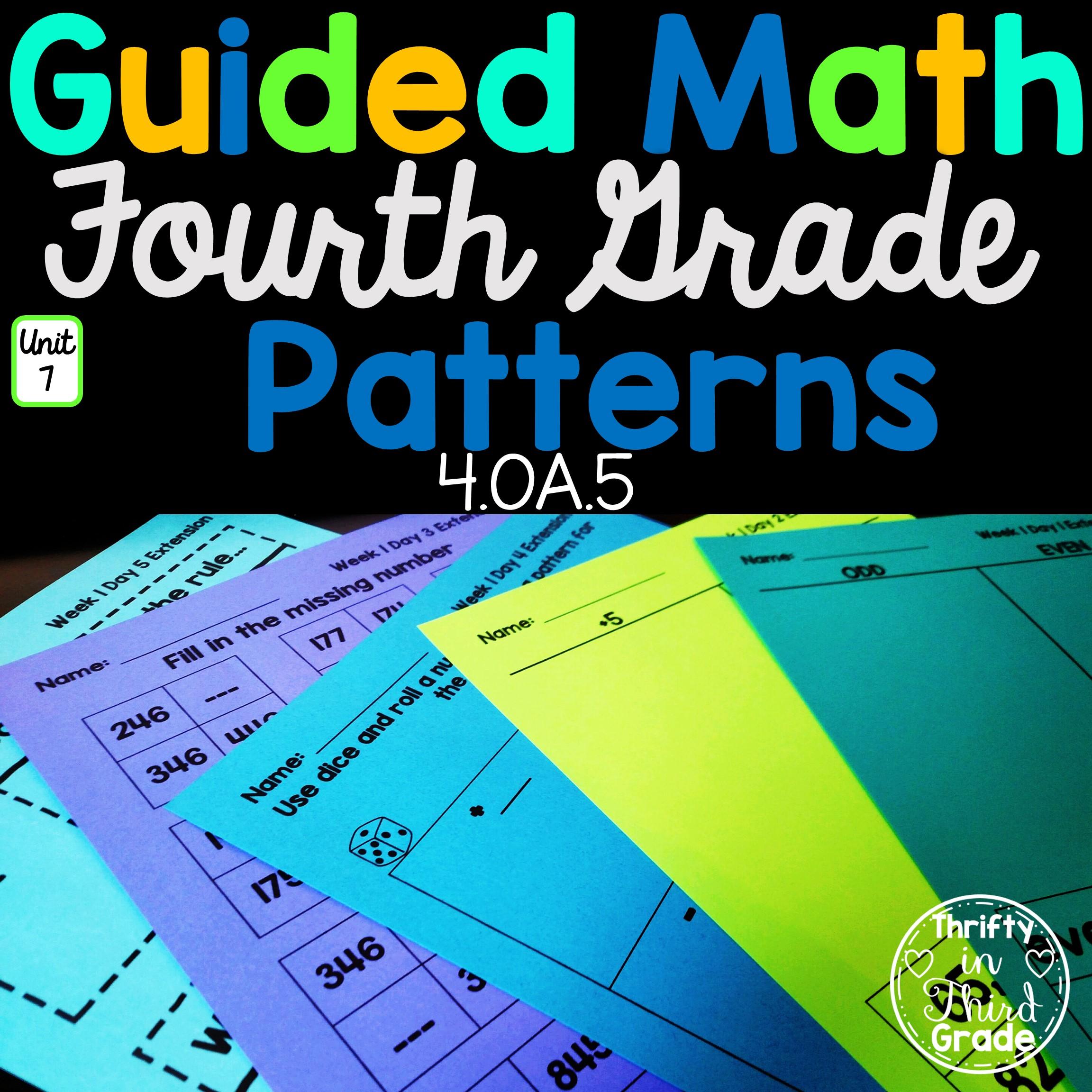 4th Grade Guided Math Unit 7 Patterns