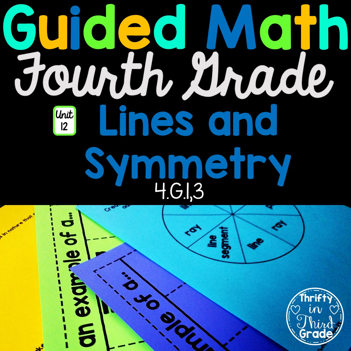 4th Grade Guided Math Unit 12 Lines And Symmetry