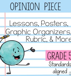 5th Grade Opinion Piece Writing Unit {W.5.1.A [ 2304 x 2304 Pixel ]