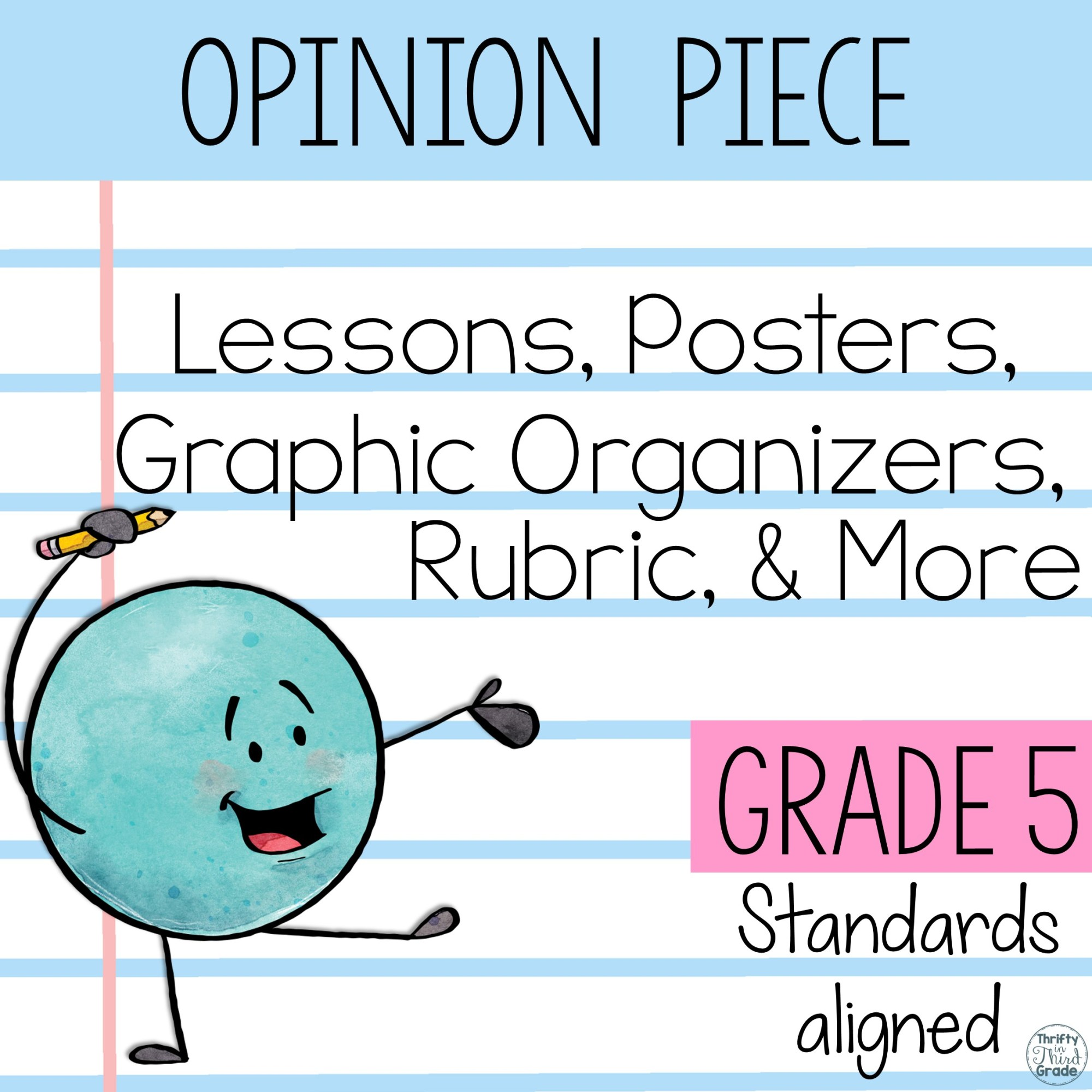 hight resolution of 5th Grade Opinion Piece Writing Unit {W.5.1.A