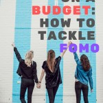 London on a Budget: How to tackle FOMO