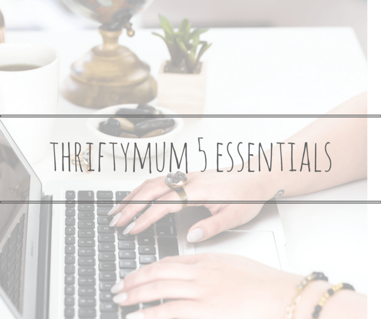 thriftymum 5 essentials