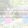 Save Money This Easter