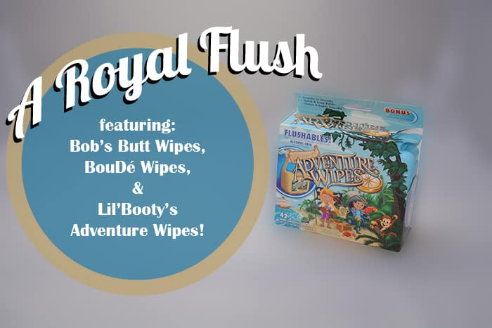 Bob's Butt Wipes / BouDé Wipes / Lil' Booty's Adventure Wipes