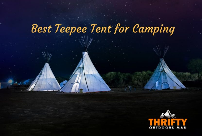 Best Teepee Tent for Camping