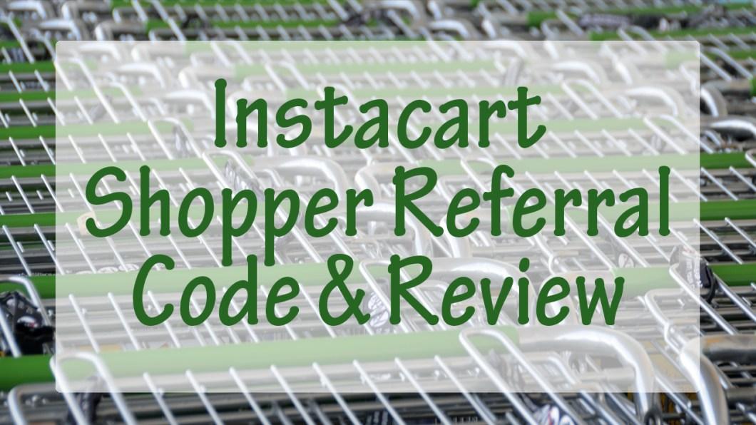 Instacart Shopper Referral Code.jpg