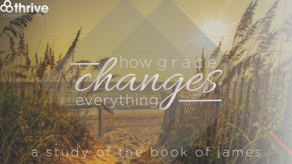 how grace changes everything PROPRE