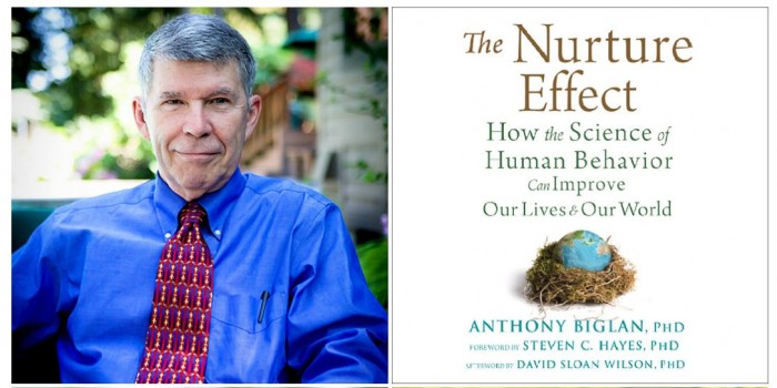 The Nuture Effect by Anthony Biglan PhD