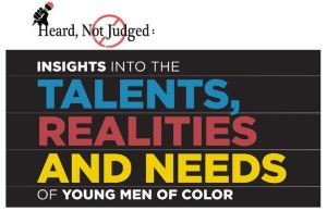 Heard Not Judged - Boys & Men of Color