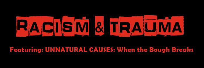 racism and trauma - the impact of racism on health