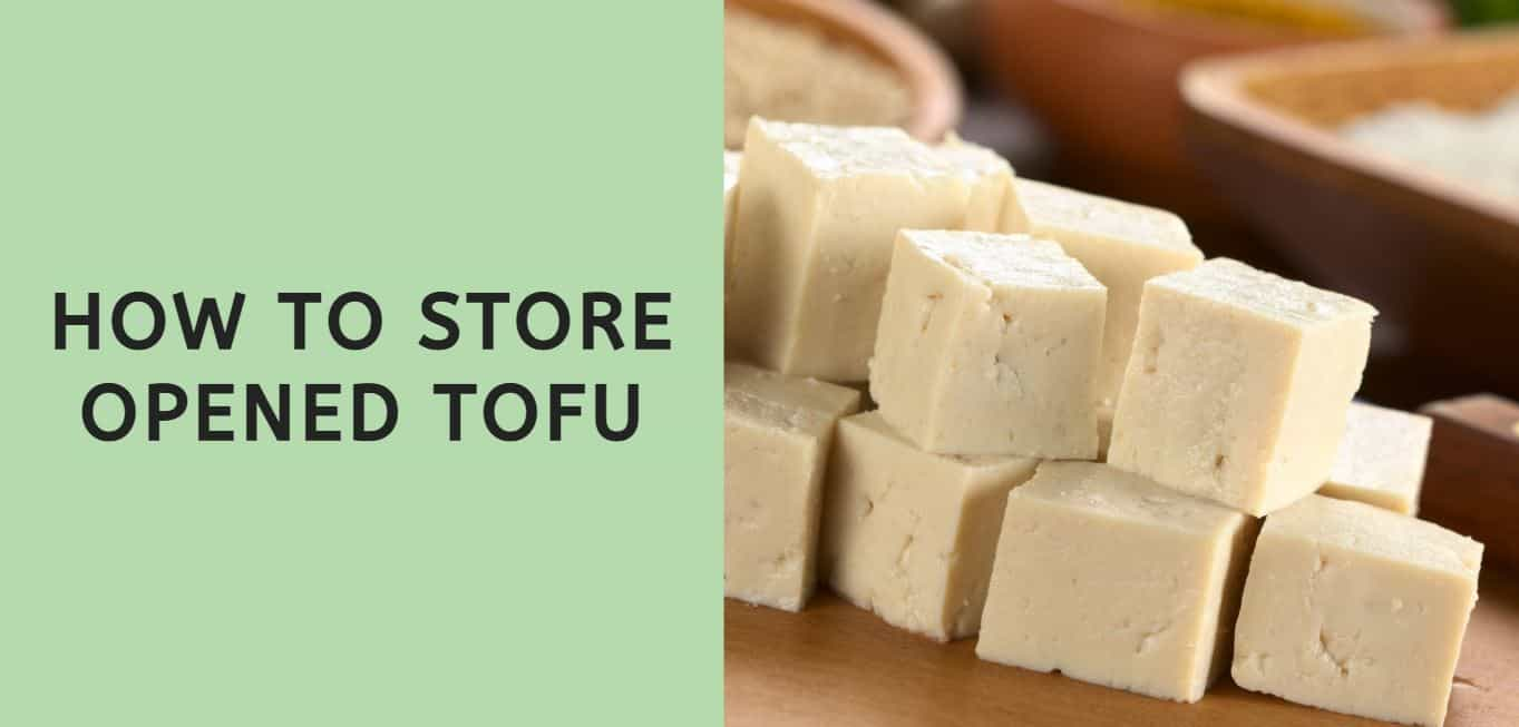 How to Store Opened Tofu (3 Easy Steps)