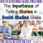 The Importance of Telling Stories in Social Studies Class