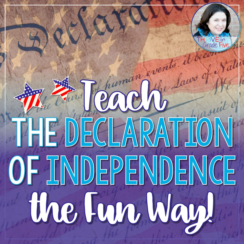 medium resolution of Teach the Declaration of Independence the Fun Way! - Thrive in Grade Five
