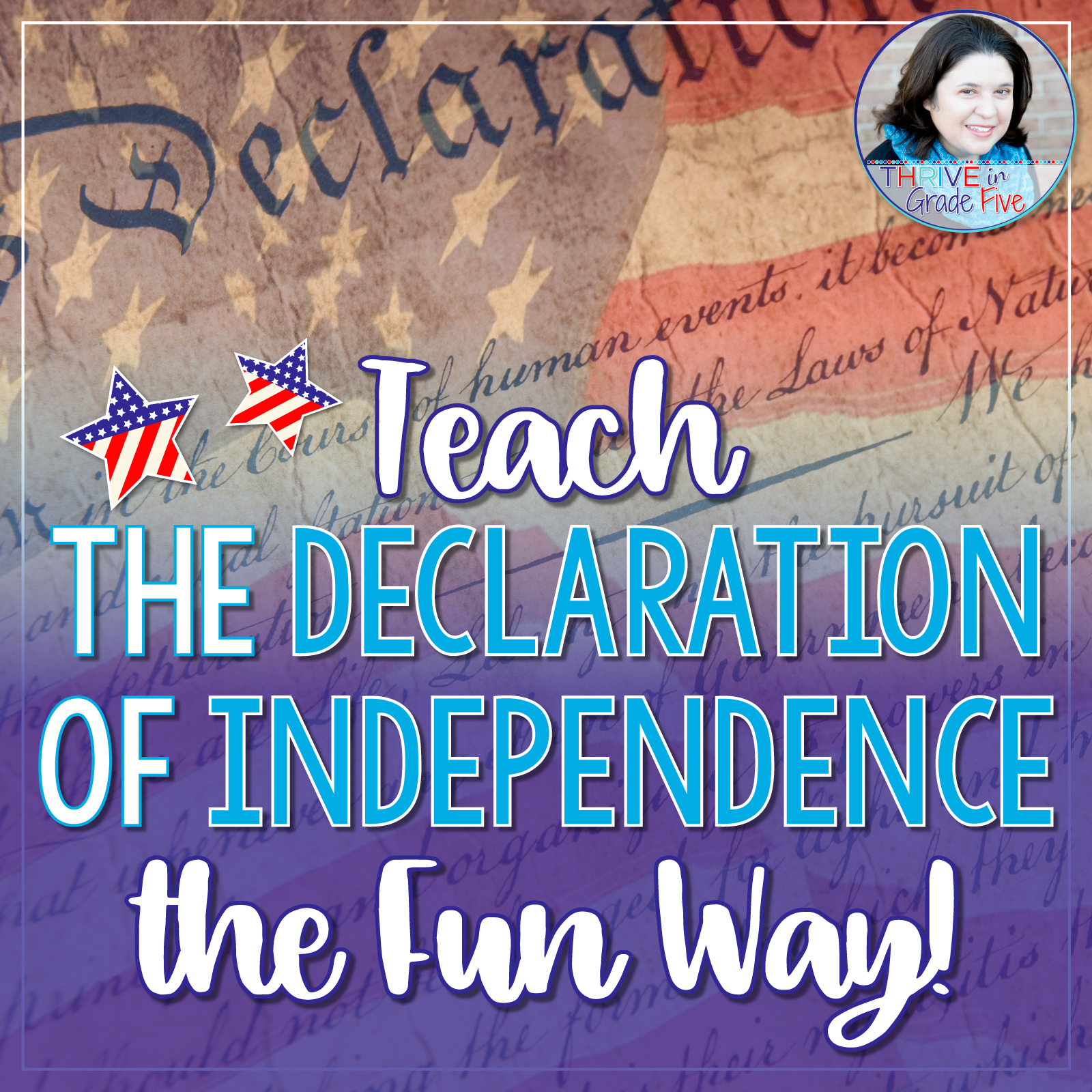 hight resolution of Teach the Declaration of Independence the Fun Way! - Thrive in Grade Five