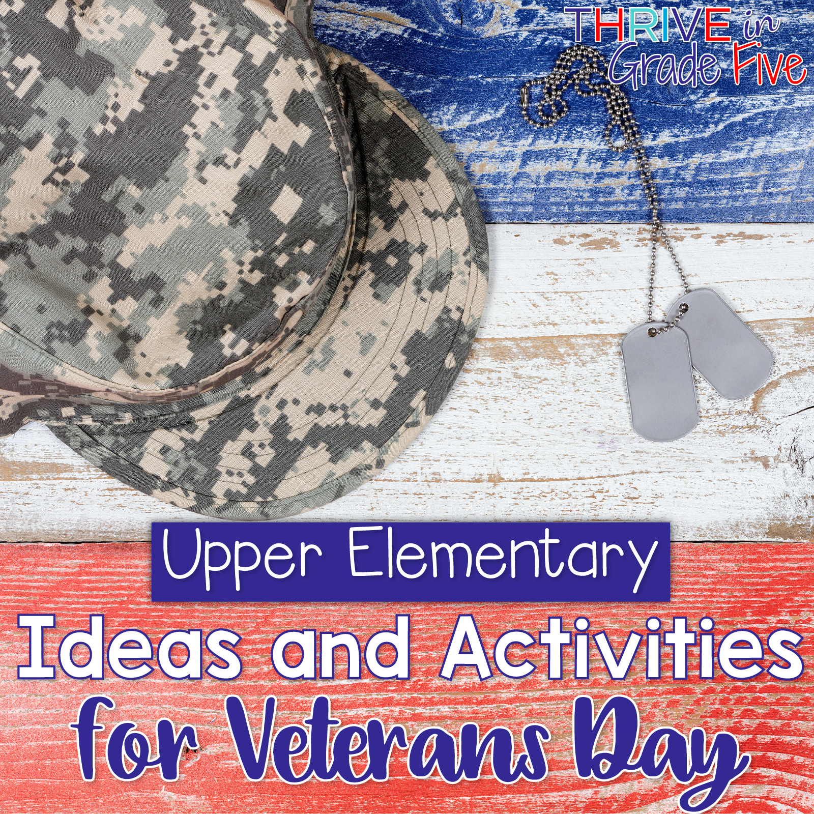 Upper Elementary Ideas And Activities For Veterans Day