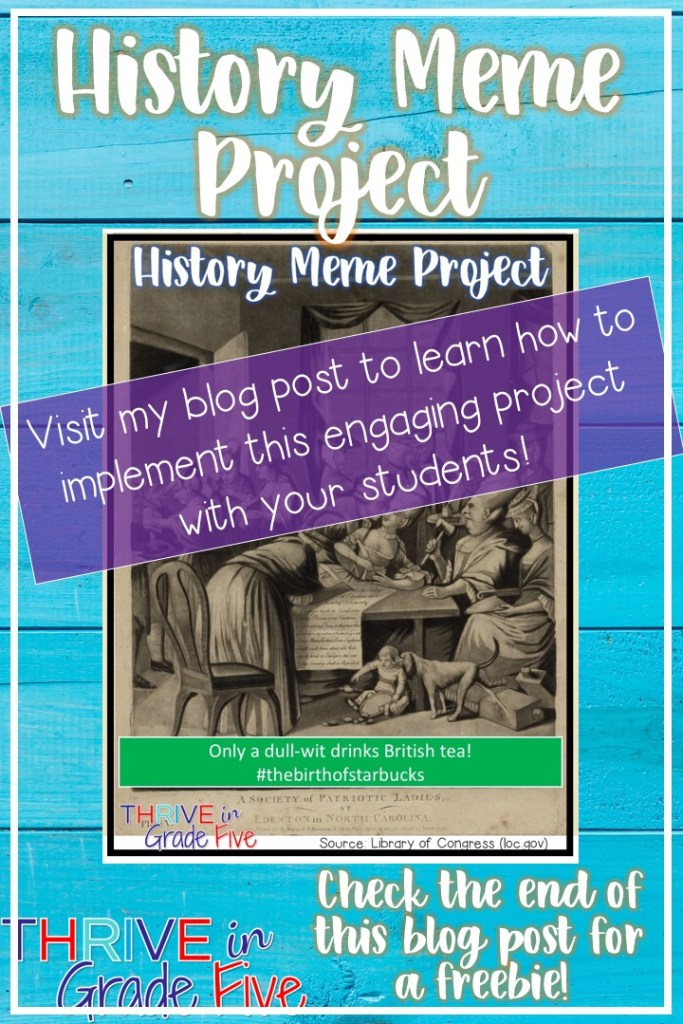 History Meme Project For Students Thrive In Grade Five