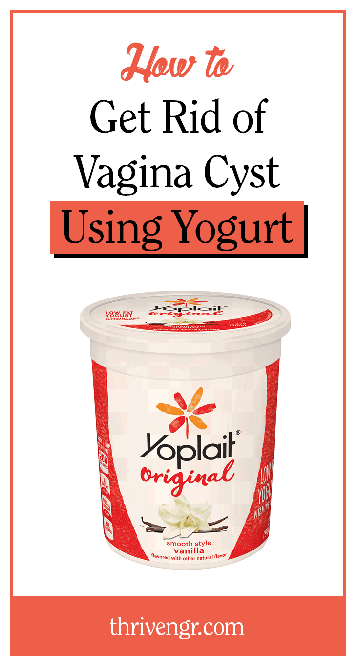 Get Rid of Vaginal Cysts With Yogurt
