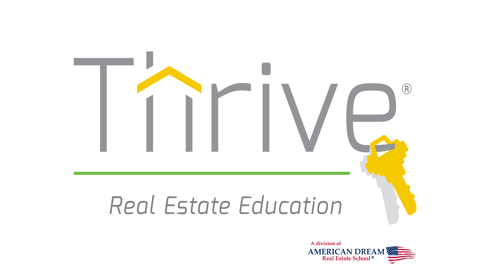 Thrive Real Estate Education by American Dream Real Estate
