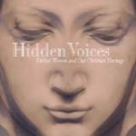 Hidden Voices: Biblical Women and Our Christian Heritage