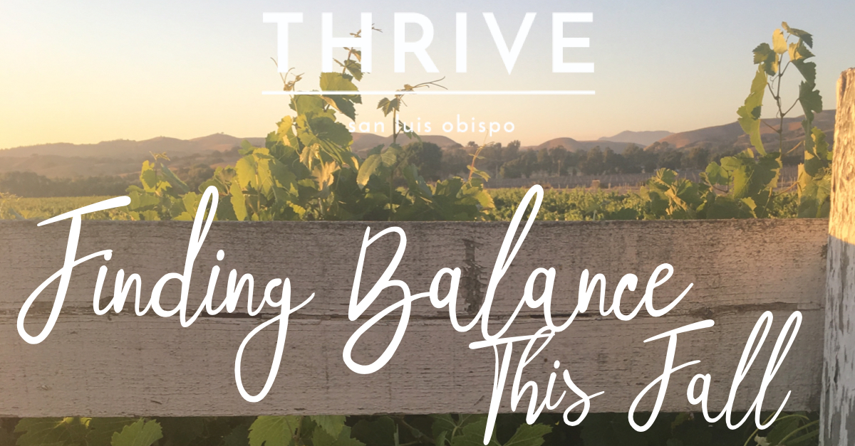 Finding Balance This Fall Thrive SLO Therapy