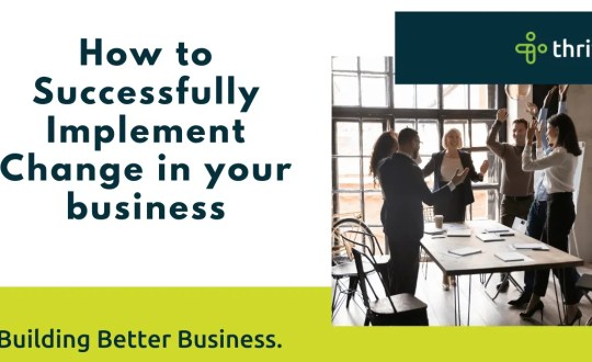 How to successfully implement change in your business