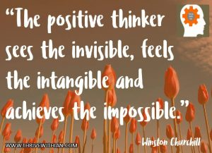 Positive-Thinker-Power of Positives-Thrive-With-Ian