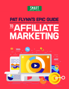 Get Pat Flynn's Epic Guide to Affiliate Marketing for free!