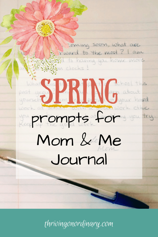 Spring Journal Prompts Mom and Me Journaling - Thriving On