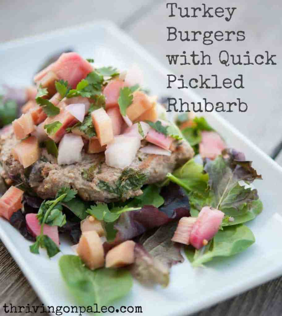 Grilled Gluten-free and Paleo Turkey Burger recipe with Quick Pickled Rhubarb- use that ground turkey to make your summer bbq really special!