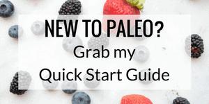 Paleo Diet Quick Start Guide