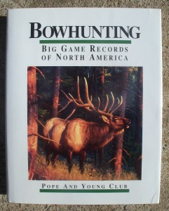 a photo of the front cover of the dustjacket of the Pope and Young Club: Bowhunting Big Game Records of North America 1993 Edition