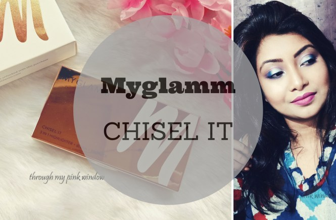 Myglamm Chisel it in Show Stopper: Review, Swatch and MOTD