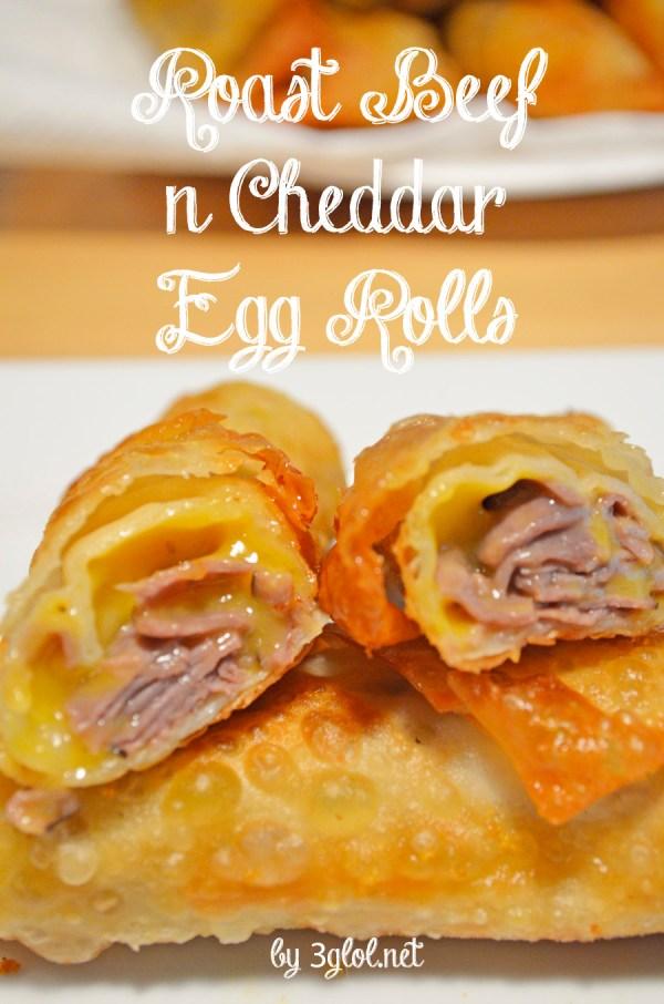 Roast Beef n Cheddar Egg Rolls