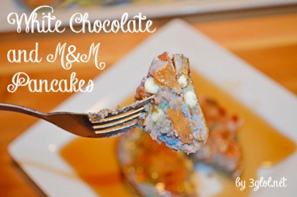 White Chocolate and M&M Pancakes =