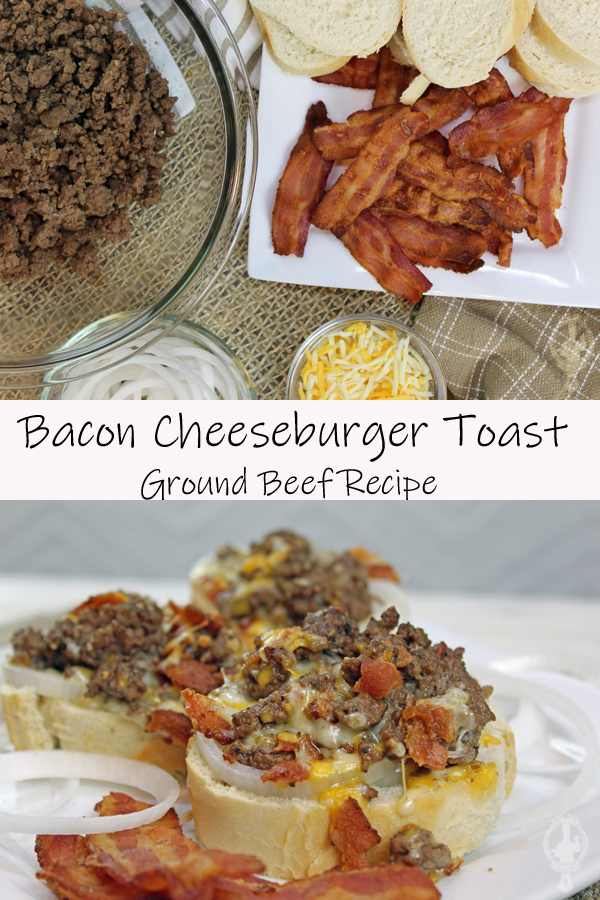 Top image has the ingredients needed to make Bacon Cheeseburger Toast - overhead view. The bottom image shows a side view of a slice of the Bacon Cheeseburger Toast.