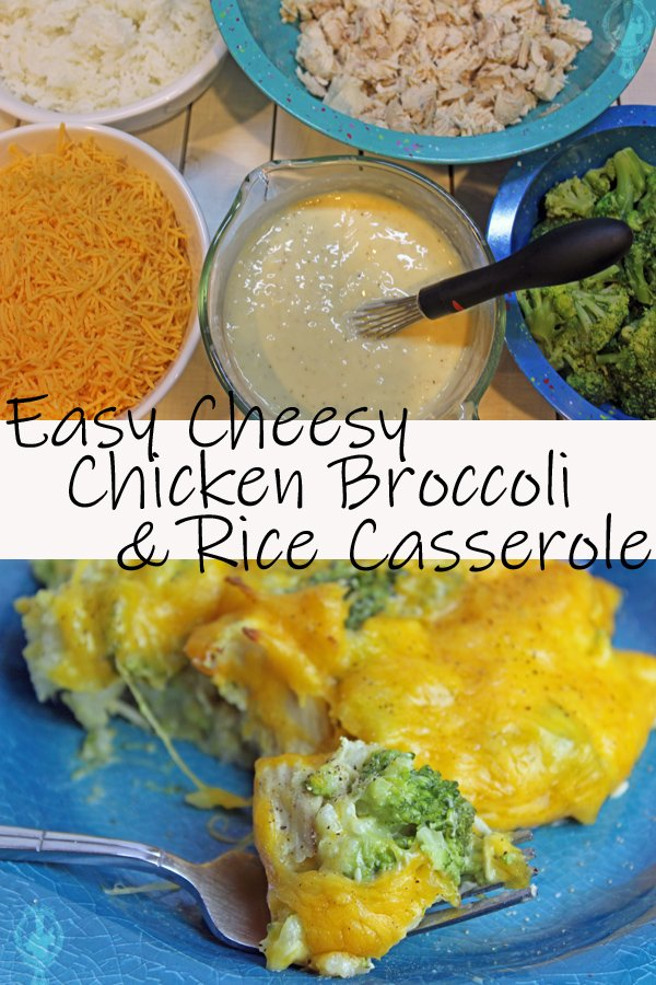 Top image shows the ingredients (chicken, broccoli, rice, soup mixture and cheese) needed to make Chicken Broccoli Rice Casserole. The bottom image has a serving on a blue plate.
