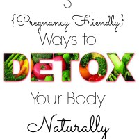 {Pregnancy Friendly} Ways to Naturally Detox Your Body