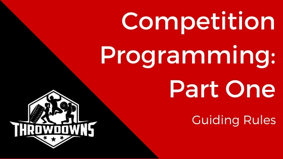 Competition Programming: Part One - Guiding Rules