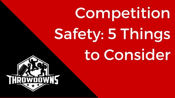 Competition Safety: 5 Things to Consider