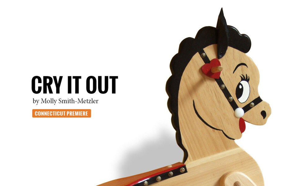 Cry it Out by Molly Smith Metzler