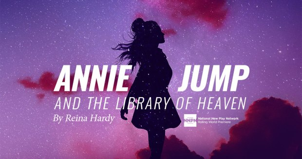 Annie Jump and the Library of Heaven by Reina Hardy