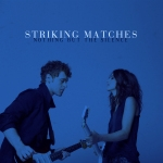 Nothing But the Silence: A sophisticated debut from Striking Matches