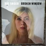 "Rue Snider lets listeners hear and see all with ""Broken Window"""