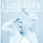 Lara Snow's new video is anything but light and fluffy