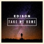 Take Edison's new single home tonight (Premiere Play)