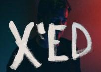 "Cover artwork for Mike Hugenor's new album, ""X'ed"""