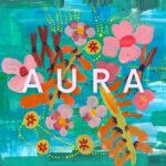 Creative energy flows freely on Aura's debut