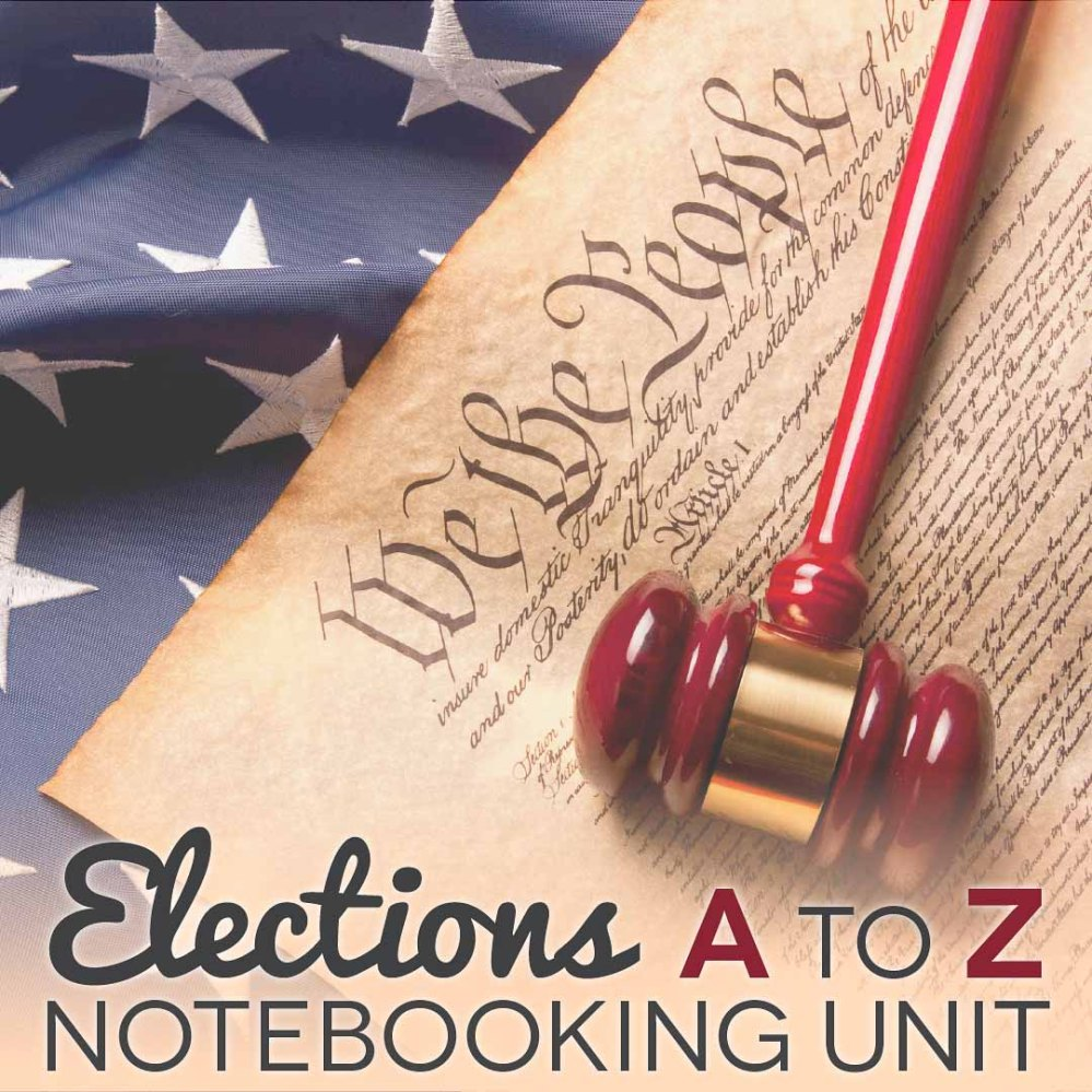 medium resolution of Elections Unit Study / Notebooking Unit (FREE)   TheHomeSchoolMom
