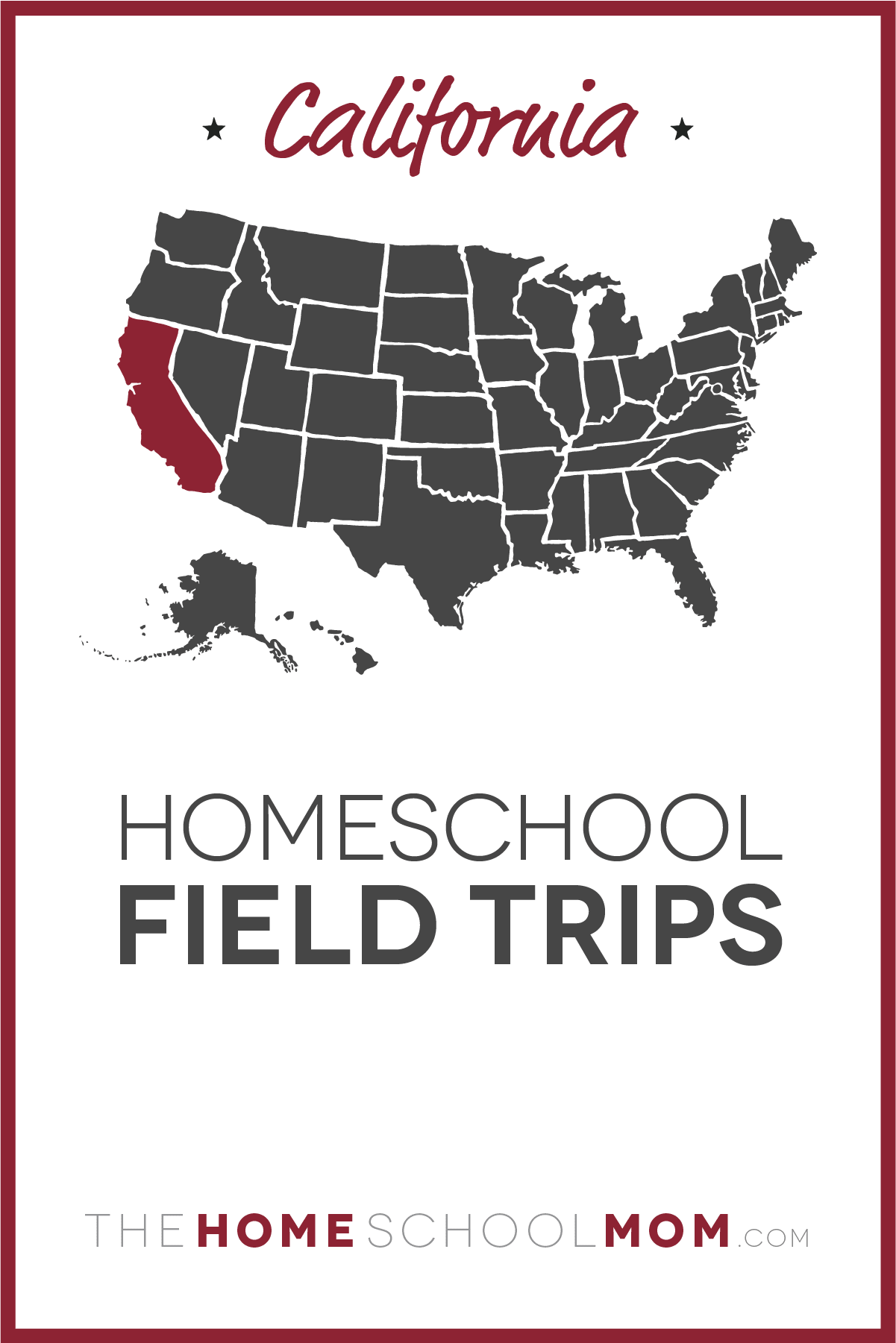 hight resolution of California Field Trips   TheHomeSchoolMom
